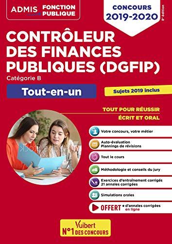Concours Contrôleur des Finances publiques (DGFIP) - Catégorie B - Tout-en-un - Concours 2019-2020 par  Collectif