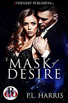 Mask of Desire (Romance on the Go Book 0) by [Harris, P.L. ]