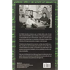 Pablo Escobar, mi padre: Radiografía íntima del narco más famoso de todos los