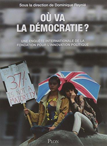 Où va la démocratie ? : Une enquête internationale de la Fondation pour l'innovation politique