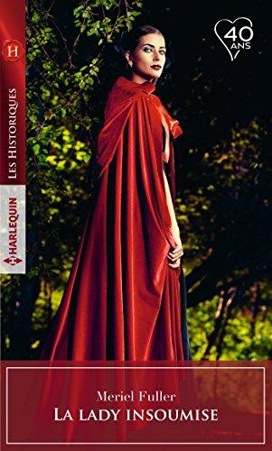 La lady insoumise (Les Historiques) par Meriel Fuller