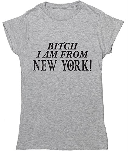 hippowarehouse-bitch-i-am-from-new-york-womens-fitted-short-sleeve-t-shirt