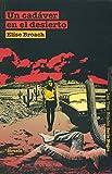 Un cadáver en el desierto / Desert Crossing