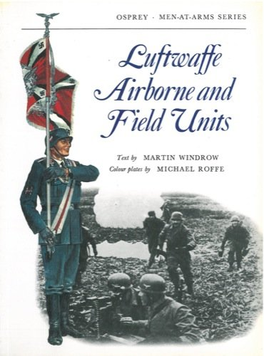 Luftwaffe Airborne and Field Units.