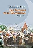 Les femmes et la Révolution - 1770-1830