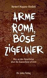 Arme Roma, böse Zigeuner - Was an den Vorurteilen über die Zuwanderer stimmt (Ein Faktencheck)