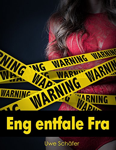 Eng entfale Fra (Luxembourgish Edition)