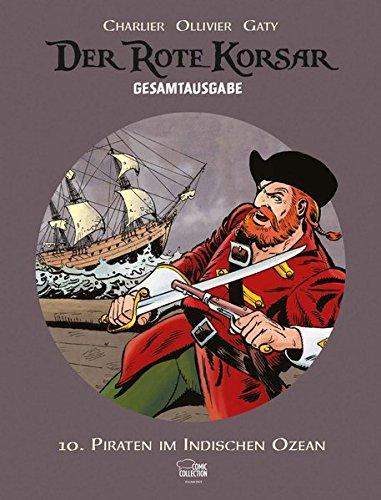 Der Rote Korsar Gesamtausgabe 10: Piraten im Indischen Ozean (Indische Jeans)