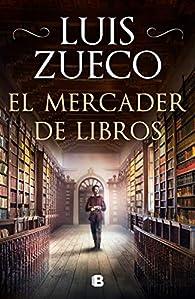 El mercader de libros par Luis Zueco
