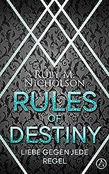 Rules of Destiny: Liebe gegen jede Regel