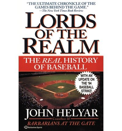 [(Lords of the Realm * * )] [Author: John Helyar] [Mar-1999]