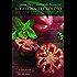 Il giardiniere goloso: Le erbe e gli ortaggi che val la pena di coltivare in casa o nell'orto. Consigli e ricette