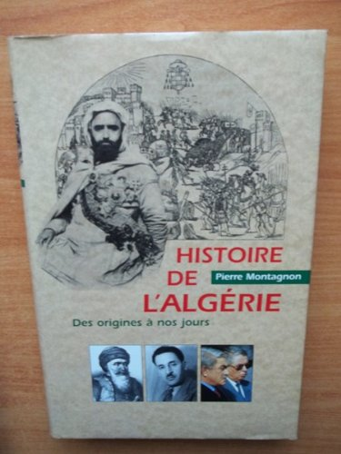 Histoire de l'Algérie : Des origines à nos jours