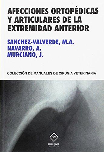 AFECCIONES ORTOPÉDICAS Y ARTICULARES DE LA EXTREMIDAD ANTERIOR por MIGUEL ÁNGEL SÁNCHEZ-VALVERDE GARCÍA