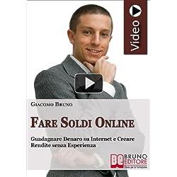 Videocorso Fare soldi online. Guadagnare denaro su Internet e creare rendite con Google. DVD