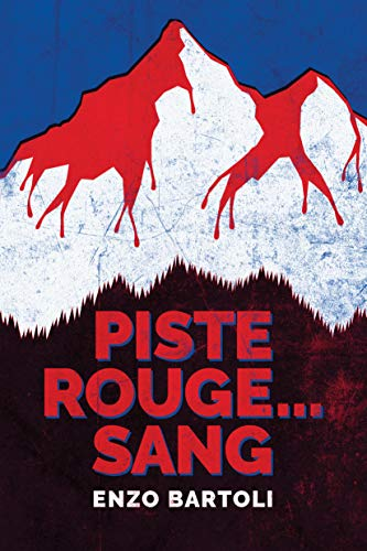 Piste rouge... sang