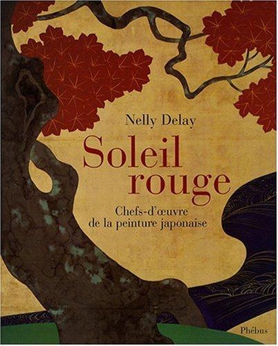 Soleil rouge : Chefs-d'oeuvre de la peinture japonaise