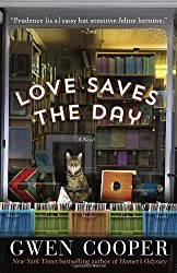Love Saves the Day: A Novel by Gwen Cooper (2013-10-22)