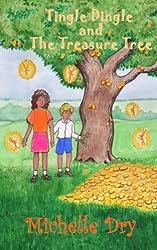 Tingle Dingle and the Treasure Tree: Volume 2 (Fun Fairy Tales)