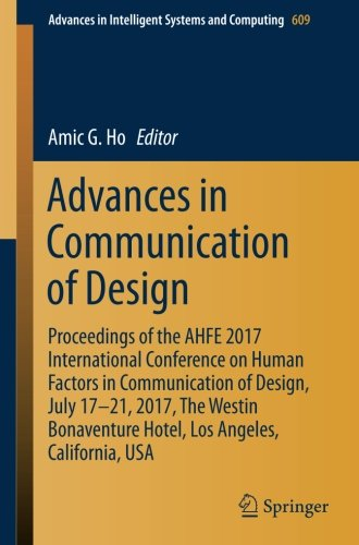 advances-in-communication-of-design-proceedings-of-the-ahfe-2017-international-conference-on-human-f