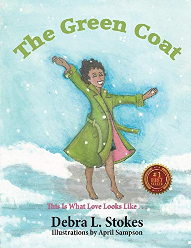 The Green Coat (This Is What Love Looks Like . . .)