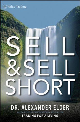 Portada del libro Sell and Sell Short by Alexander Elder (2008-05-05)