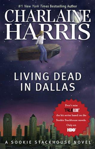 Living Dead in Dallas (Sookie Stackhouse/True Blood, Book 2)
