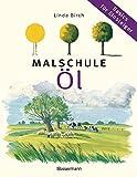 Malschule Öl: Basics für Einsteiger