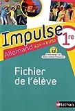 Image de Allemand 1re A2+-B1/B2 Impulse : Fichier de l'élève