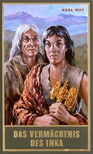 Das Vermächtnis des Inka, Band 39 der Gesammelten Werke (Karl Mays Gesammelte Werke) -