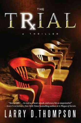 The Trial [ THE TRIAL ] By Thompson, Larry D ( Author )Mar-29-2011 Hardcover