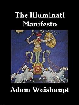 The Illuminati Manifesto (The Illuminati Series Book 6) by [Weishaupt, Adam]