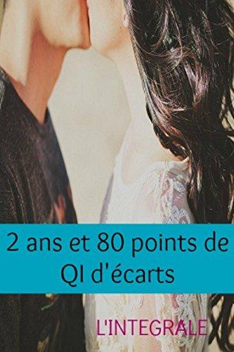 2 ans et 80 points de QI d'écarts, L'intégrale par Anaël