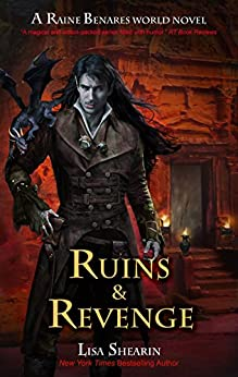 Ruins & Revenge (A Raine Benares World Novel Book 9) (English Edition)