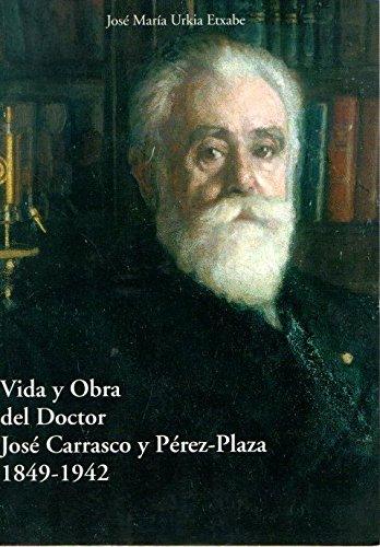 Vida Y Obra Del Dr. José Carrasco Pérez-Plaza
