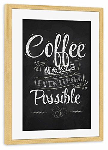 artboxONE Poster mit Rahmen Kiefer 30x20 cm Coffee Makes Everything Possible II von Anna Kozlenko - gerahmtes Poster