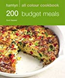 200 Budget Meals: Hamlyn All Colour Cookbook