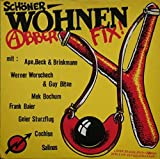 Schöner Wohnen - Abber Fix! [Vinyl LP]