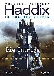 Die Intrige Im Sog der Zeiten: Roman