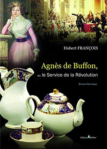 Agnès de Buffon, ou Le Service de la Révolution par François Hubert