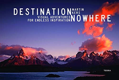 Destination Nowhere: Visual Adventures for Endless Inspiration por Martin Kers