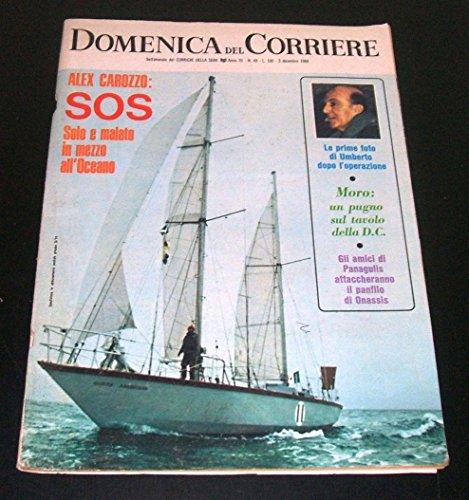 DOMENICA DEL CORRIERE N.49- 3 DICEMBRE 1968 (CAROZZO,MORO,VITTORIO EMANUELE)
