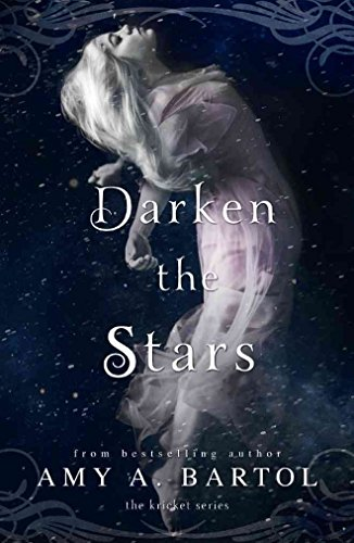 [(Darken the Stars)] [By (author) Amy A Bartol] published on (September, 2015)