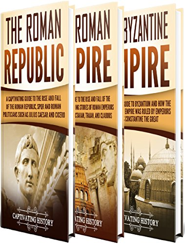 Ebooks Roman History: A Captivating Guide to Ancient Rome, Including the Roman Republic, the Roman Empire and the Byzantium Descargar Epub