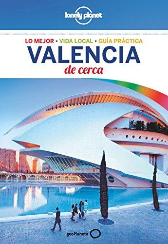 Valencia de cerca 3 (Lonely Planet-Guías De cerca)