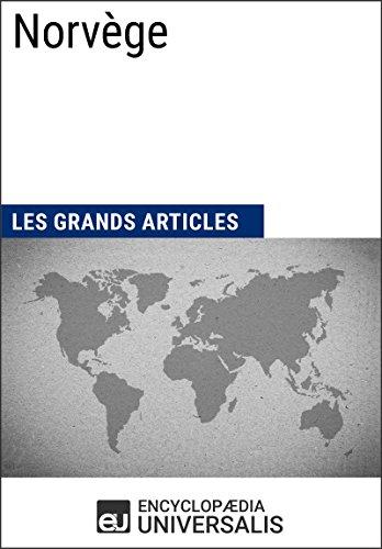 Norvège: Géographie, économie, histoire et politique par Encyclopaedia Universalis