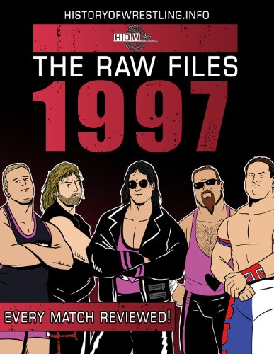 The Raw Files: 1997 (English Edition) (Wwe-info)