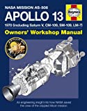 Apollo 13 Manual: An Engineering Insight into How NASA Saved the Crew of the Crippled Moon Mission (Owners' Workshop Manual)