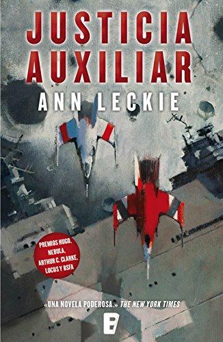 Justicia auxiliar (Imperial Radch 1) par Ann Leckie