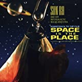 Space Is The Place (Bof)